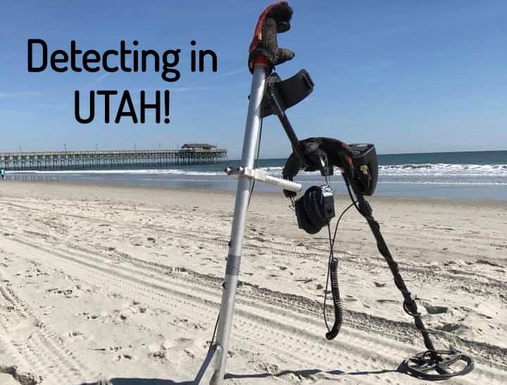 Metal Detecting in UTAH