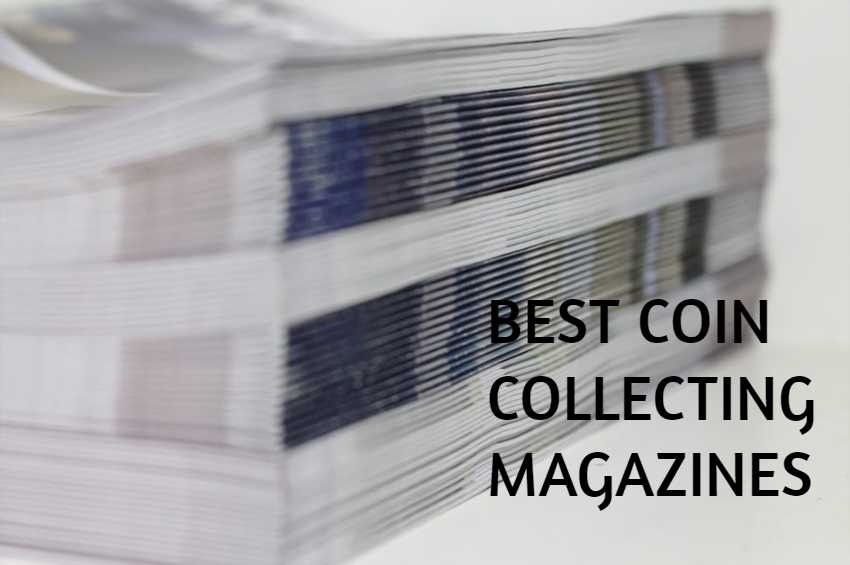 best coin collecting magazine